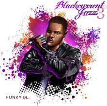 Blackcurrent Jazz 3 ( + MP3 Download) - Vinile LP di Funky DL