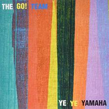Go! Team - Ye Ye Yamaha - Vinile 7''