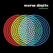 Wireless World - Vinile LP di Warm Digits