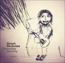 Everyday Society - Vinile LP di Grant Nicholas