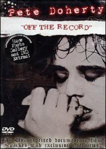 Pete Doherty. Off the Record - DVD