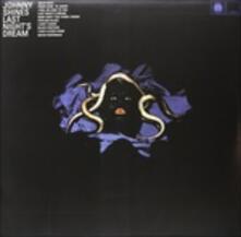 Last Night's Dream (180 gr.) - Vinile LP di Johnny Shines