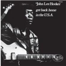 Get Back Home in the USA - Vinile LP di John Lee Hooker