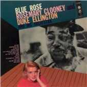 Vinile Blue Rose Duke Ellington Rosemary Clooney