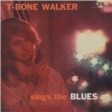 Sing the Blues - Vinile LP di T-Bone Walker