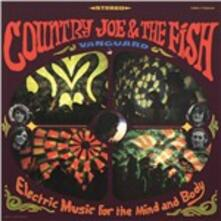 Electric Music for the Mind and Body - Vinile LP di Country Joe & the Fish