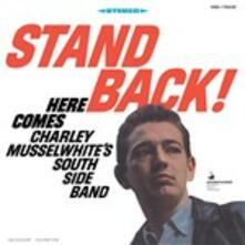 Stand Back! - Vinile LP di Charlie Musselwhite