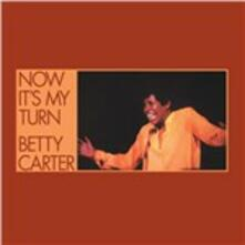 Now It's My Turn - Vinile LP di Betty Carter