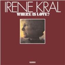 Where Is Love - Vinile LP di Irene Kral