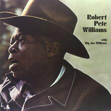 Robert Pete Williams with Big Joe Williams - Vinile LP di Robert Pete Williams