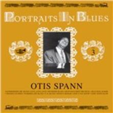 Portraits in Blues vol.3 - Vinile LP di Otis Spann