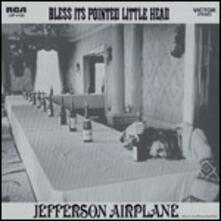 Bless Its Pointed Little Head - Vinile LP di Jefferson Airplane