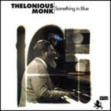 Something in Blue - Vinile LP di Thelonious Monk