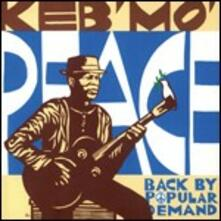 Peace. Back by Popular Demand - Vinile LP di Keb' Mo'