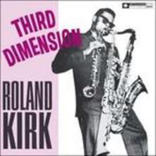 Third Dimension - Vinile LP di Roland Kirk