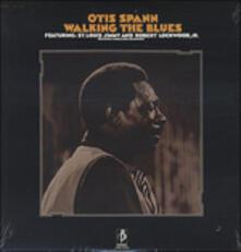 Walking the Blues (180 gr.) - Vinile LP di Robert Lockwood Jr.,Otis Spann,St. Louis Jimmy Oden