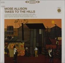 Takes to the Hills (180 gr.) - Vinile LP di Mose Allison