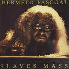 Slaves Mass (180 gr.) - Vinile LP di Hermeto Pascoal
