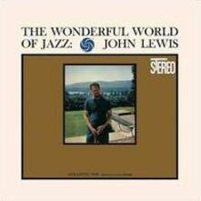 Wonderful World of (180 gr.) - Vinile LP di John Lewis