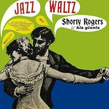 Jazz Waltz - Vinile LP di Shorty Rogers