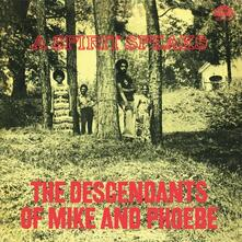 A Spirit Speaks - Vinile LP di Descendants of Mike and Phoebe