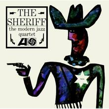 Sheriff (180 gr.) - Vinile LP di Modern Jazz Quartet