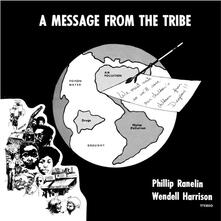 A Message from the Tribe - Vinile LP di Wendell Harrison,Phil Ranelin