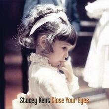 Close Your Eyes - Vinile LP di Stacey Kent