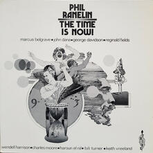 The Time Is Now - Vinile LP di Phil Ranelin