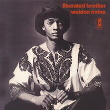 Liberated Brother (180 gr.) - Vinile LP di Weldon Irvine