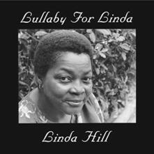 Lullaby for Linda - Vinile LP di Linda Hill