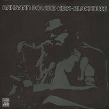 Blacknuss - Vinile LP di Roland Kirk