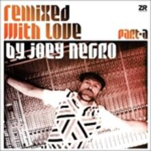 Remixed with Love Part A - Vinile LP di Joey Negro