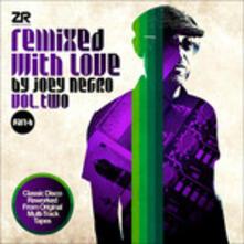 Remixed with Love vol.2 part B - Vinile LP di Joey Negro