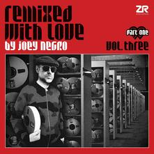 Remixed with Love vol.3.1 - Vinile LP di Joey Negro