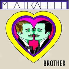Brother - Vinile 7'' di Meatraffle