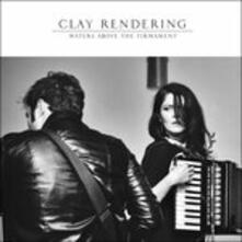 Waters Above The - Vinile LP di Clay Rendering