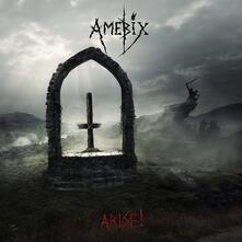 Arise! (Remastered) - CD Audio di Amebix