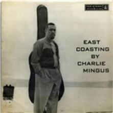 East Coasting - Vinile LP + CD Audio di Charles Mingus
