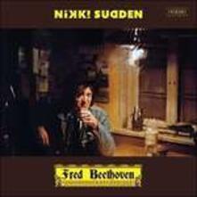 Fred Beethoven - Vinile LP di Nikki Sudden