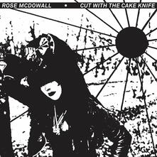 Cut With The Cake Knife - Vinile LP di Rose McDowall