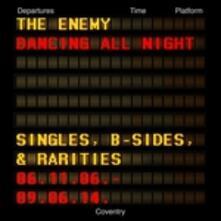Dancing All Night - Vinile LP di Enemy