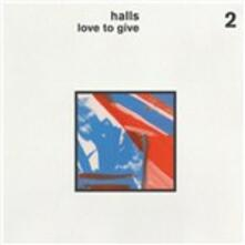 Love to Give - Vinile LP di Halls