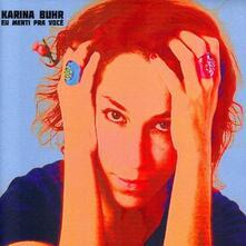 Eu Menti Pra Voce - Vinile LP di Karina Buhr