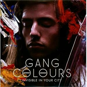 Invisible in Your City - Vinile LP di Gang Colours