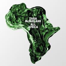 All Africa - Vinile LP di Zara McFarlane