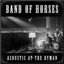 Acoustic at the Ryman - Vinile LP di Band of Horses