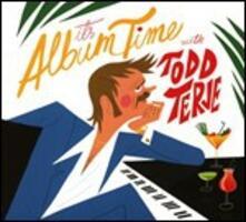 It'S Album Time - Vinile LP di Todd Terje
