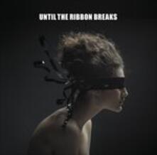 Lesson Unlearnt (Limited Edition) - Vinile LP di Until the Ribbon Breaks