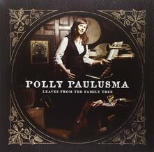 Leaves from the Family Tree (Hq) - Vinile LP di Polly Paulusma